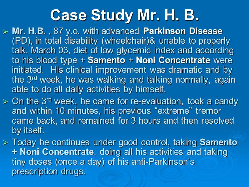Case Study Mr. H. B. Mr. H.B., 87 y.o.