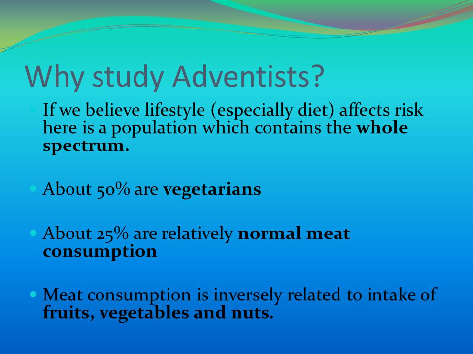 Why study Adventists.