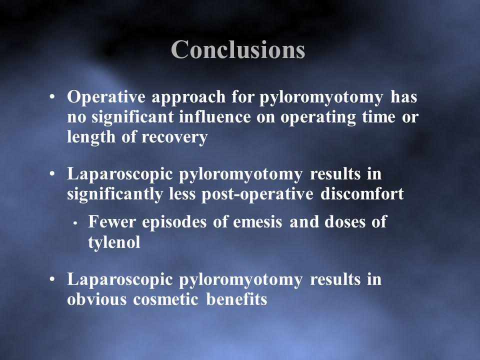 Conclusions Operative approach for pyloromyotomy has no significant influence on operating time or length of recovery Laparoscopic pyloromyotomy resul