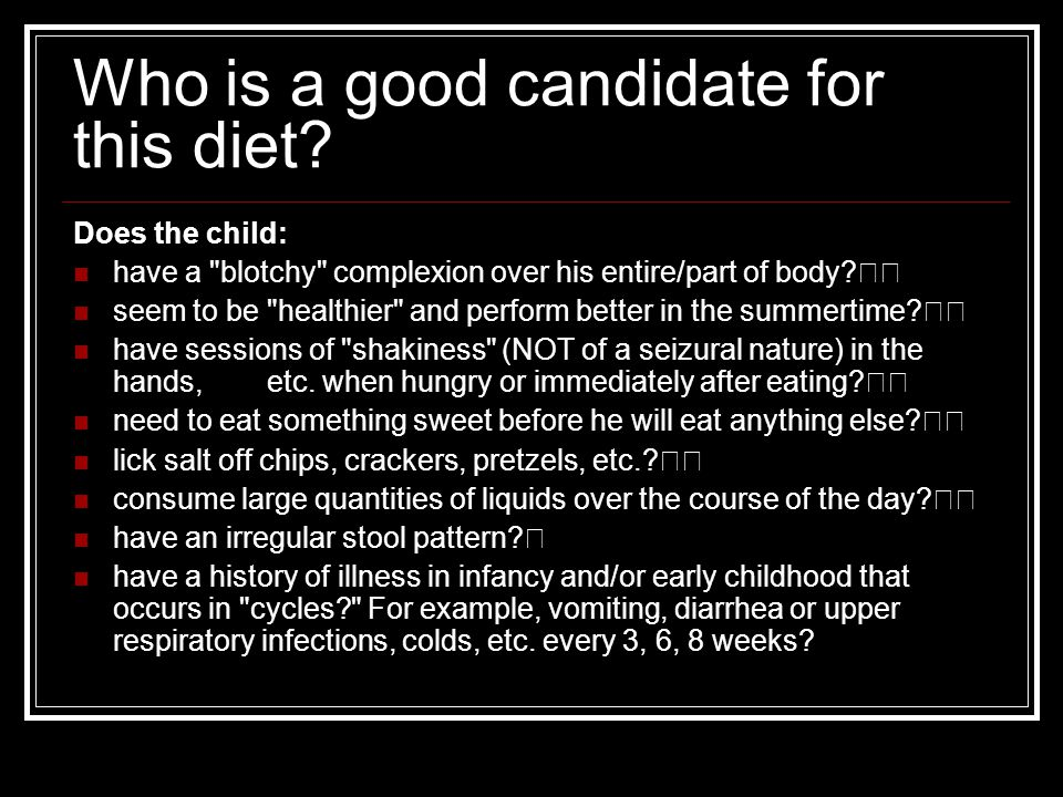 Who is a good candidate for this diet.