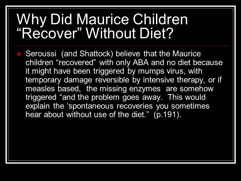 Why Did Maurice Children Recover Without Diet.