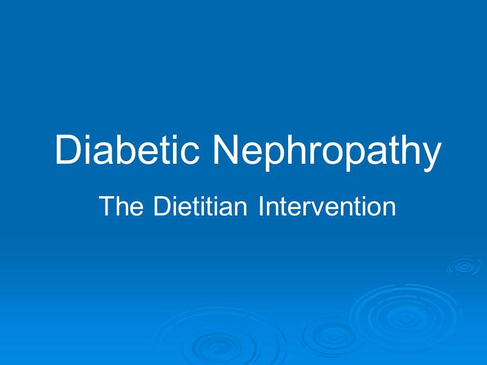 Diabetic Nephropathy STAGE GFR URINE PROTEIN BP STAGE GFR URINE PROTEIN BP I.