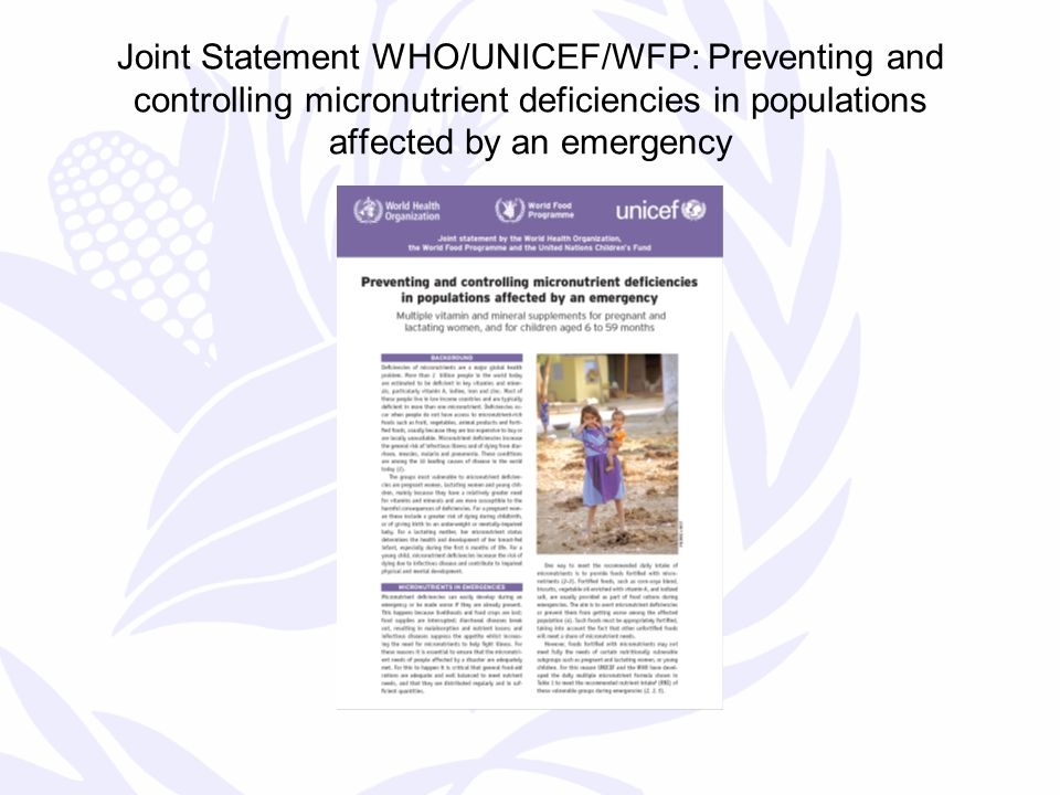 Joint Statement WHO/UNICEF/WFP: Preventing and controlling micronutrient deficiencies in populations affected by an emergency