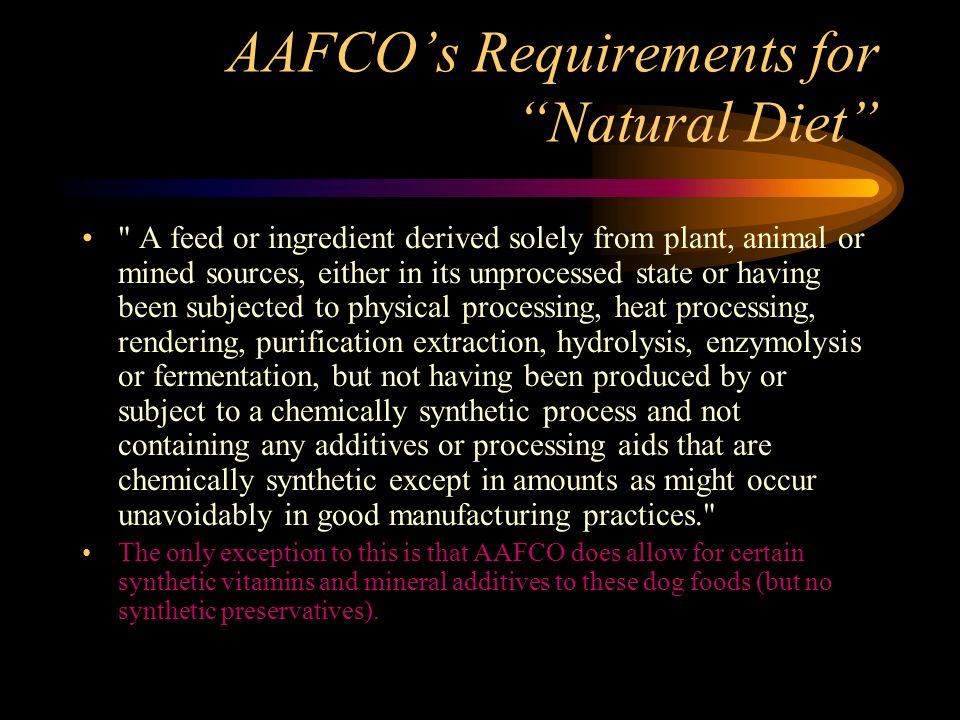 AAFCOs Requirements for Natural Diet