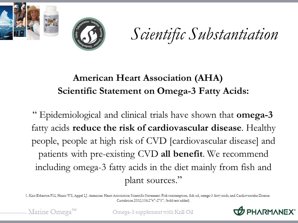 Marine Omega Omega-3 supplement with Krill Oil Scientific Substantiation American Heart Association (AHA) Scientific Statement on Omega-3 Fatty Acids: