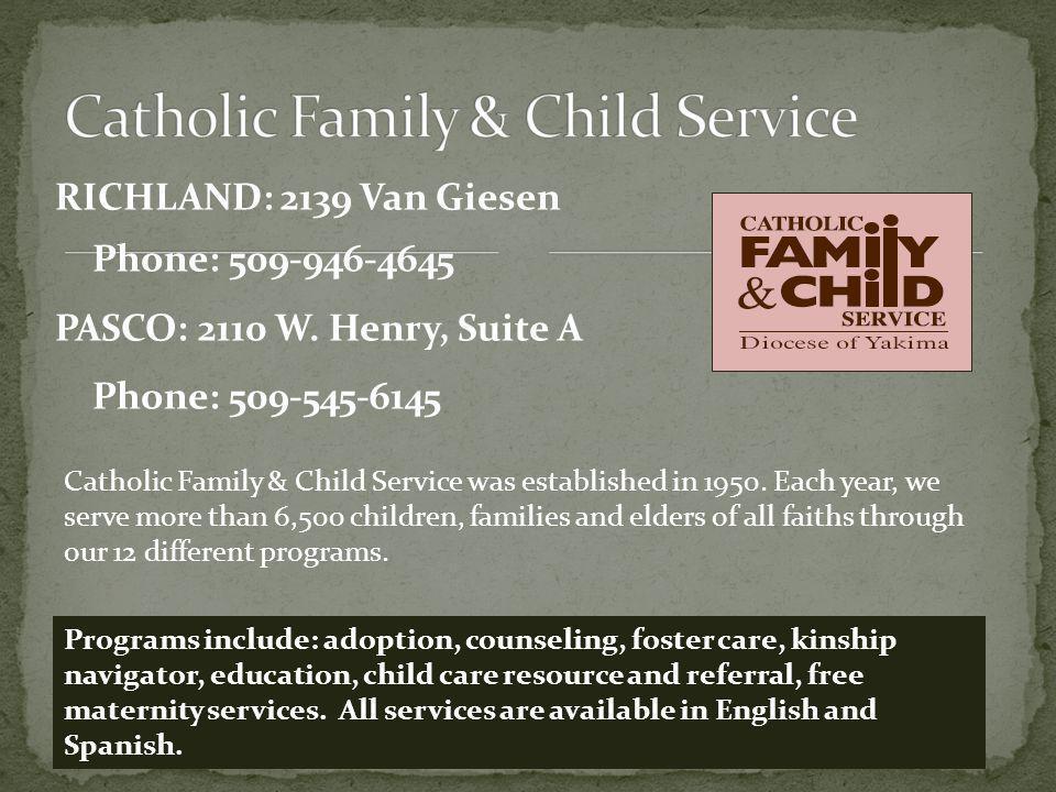 RICHLAND: 2139 Van Giesen Phone: 509-946-4645 PASCO: 2110 W.