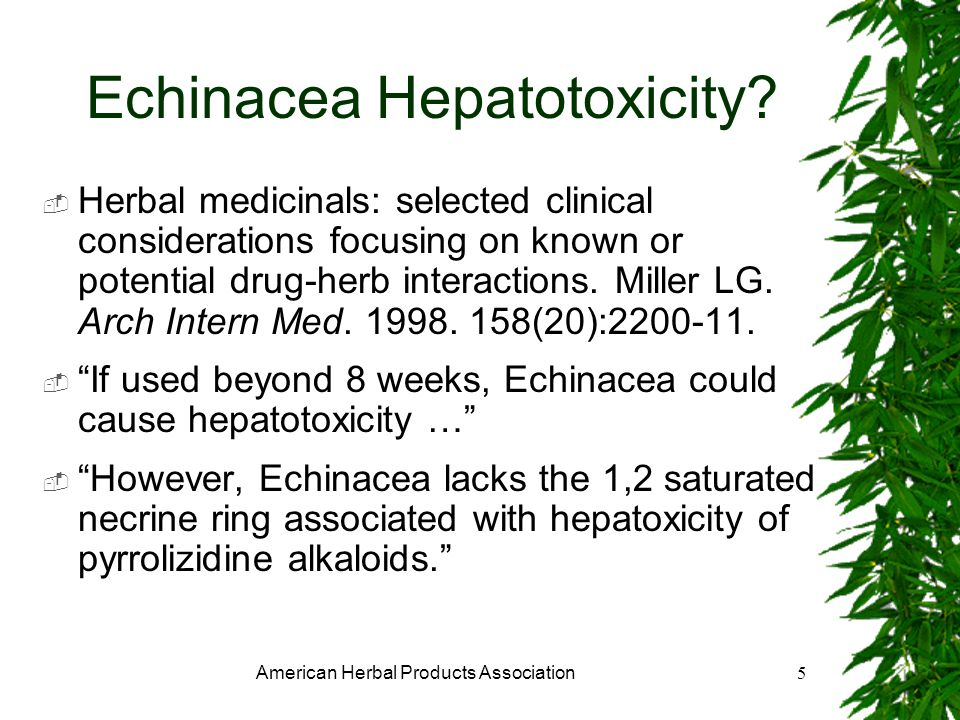 American Herbal Products Association5 Echinacea Hepatotoxicity.