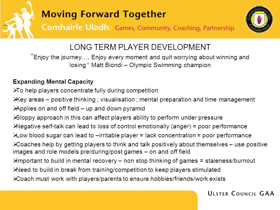 LONG TERM PLAYER DEVELOPMENT Enjoy the journey….