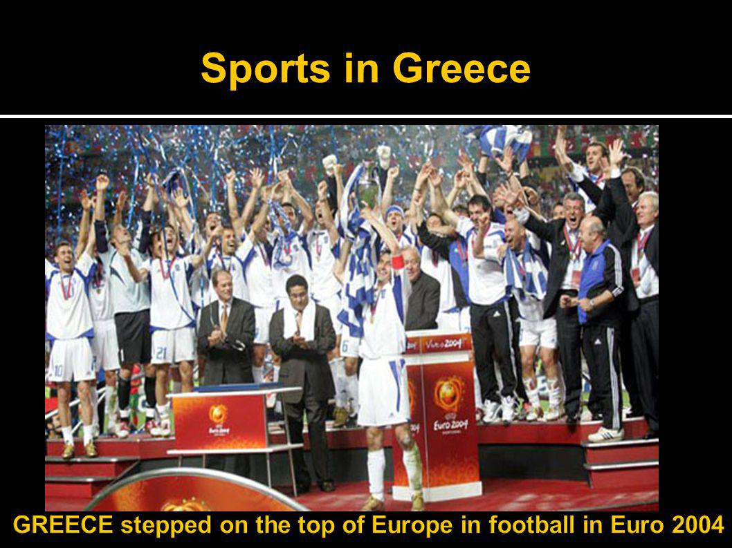 S p o r t s Sports in Greece