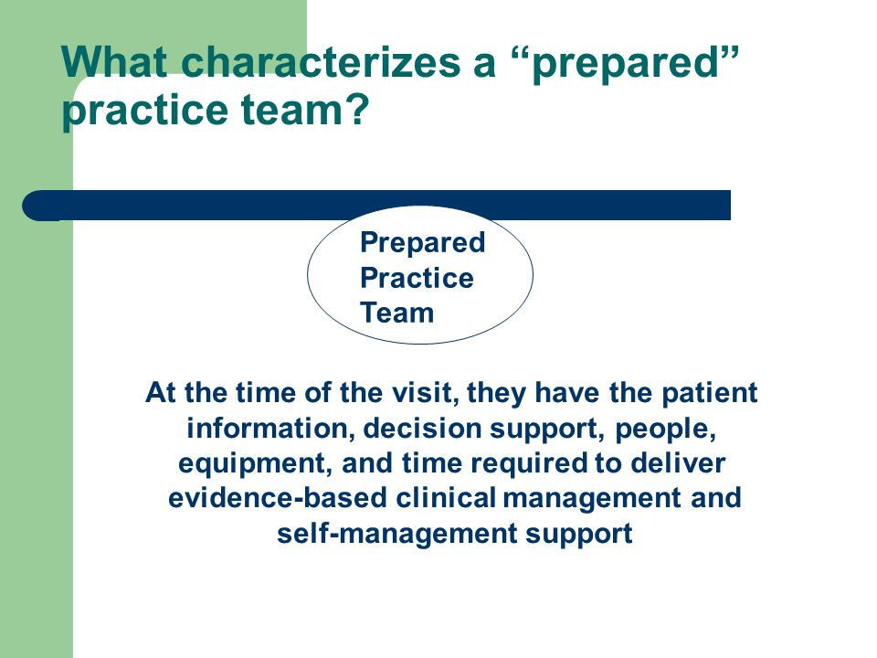 What characterizes a prepared practice team.
