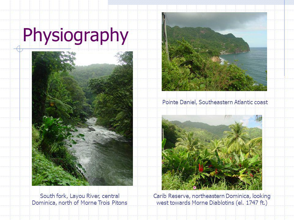 Physiography South fork, Layou River, central Dominica, north of Morne Trois Pitons Pointe Daniel, Southeastern Atlantic coast Carib Reserve, northeas