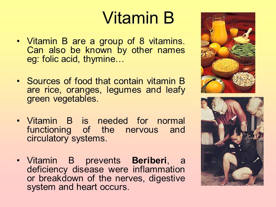 Vitamin B Vitamin B are a group of 8 vitamins.