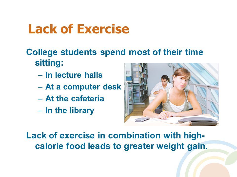 No Time for Exercise.Try 2 or 3 shorter exercise sessions every day.