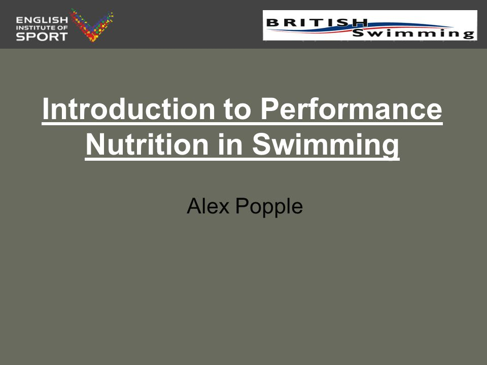 Aims To develop an understanding of performance nutrition and why YOUR son/daughter/swimmer needs to use it.