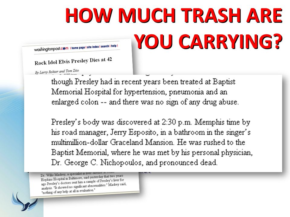 HOW MUCH TRASH ARE YOU CARRYING? January 11, 1999 issue of USA Today: