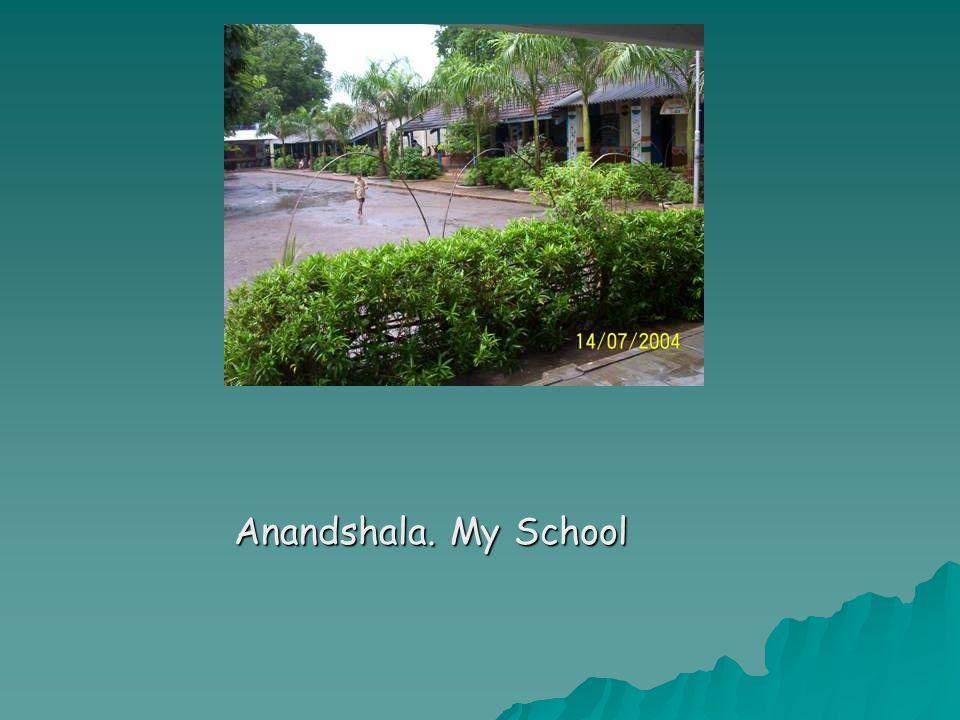 Anandshala. My School