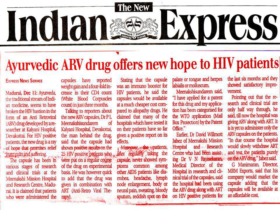 Control of HIV/AIDS with ARV Capsules After 30 days Body Temperature – Normal Body Temperature – Normal Weight Gain – 2 Kg Weight Gain – 2 Kg Diarrhea - Stops Diarrhea - Stops Bloody sputum - Stops Bloody sputum - Stops Body/Neural Pain - Disappears Body/Neural Pain - Disappears
