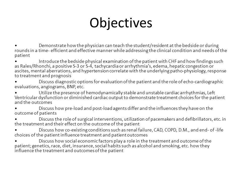 Objectives Demonstrate how the physician can teach the student/resident at the bedside or during rounds in a time- efficient and effective manner whil
