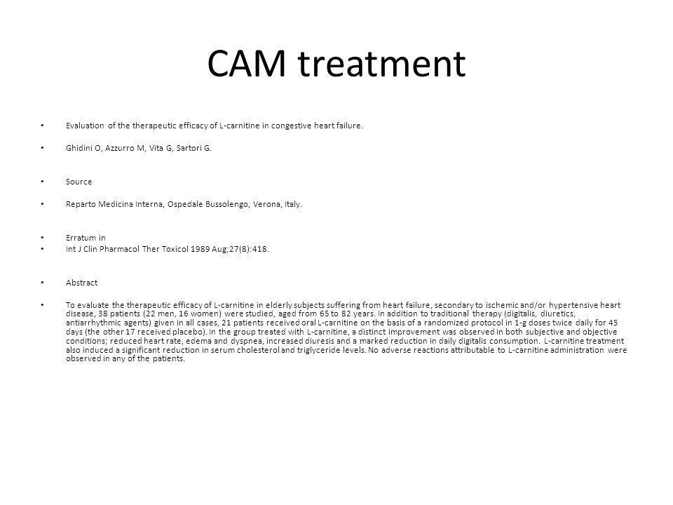 CAM treatment Evaluation of the therapeutic efficacy of L-carnitine in congestive heart failure.