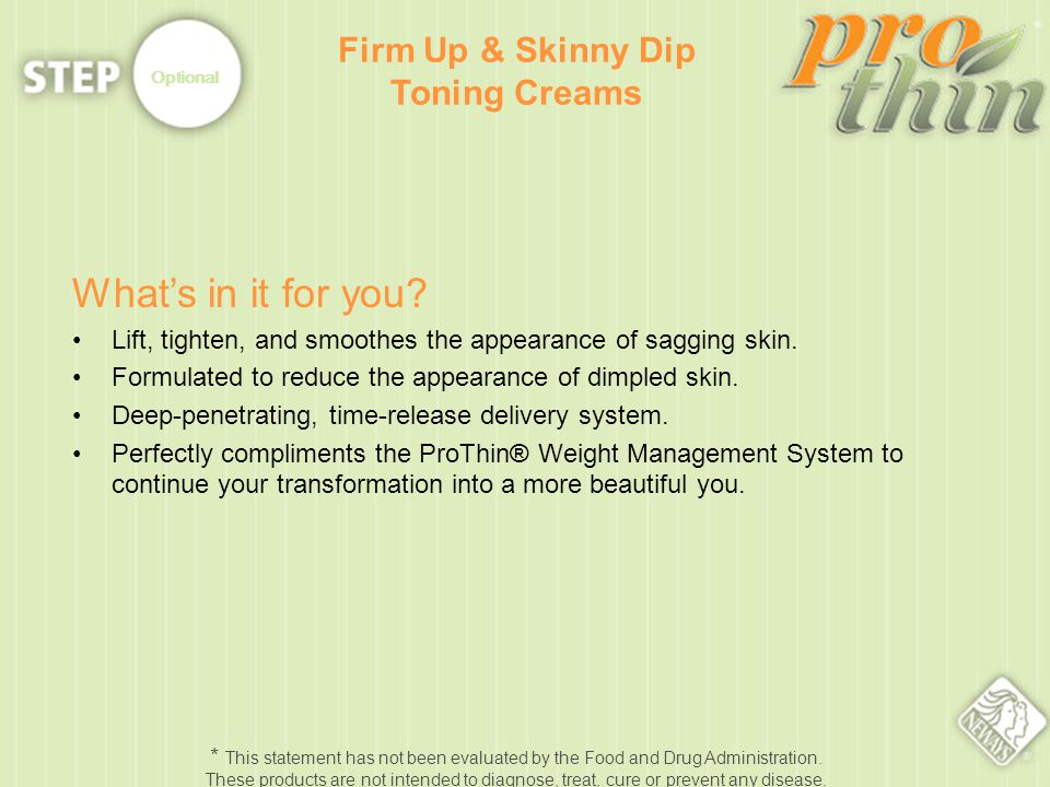 Optional Whats in it for you. Lift, tighten, and smoothes the appearance of sagging skin.