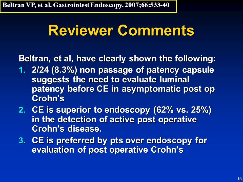 15 Reviewer Comments Beltran, et al, have clearly shown the following: 1.