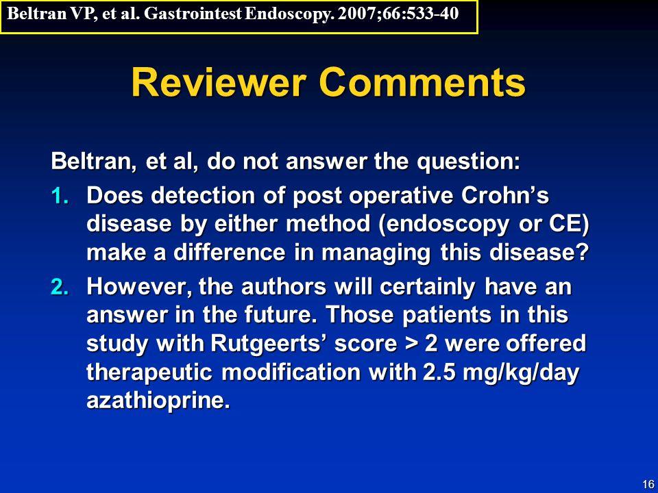 16 Reviewer Comments Beltran, et al, do not answer the question: 1.