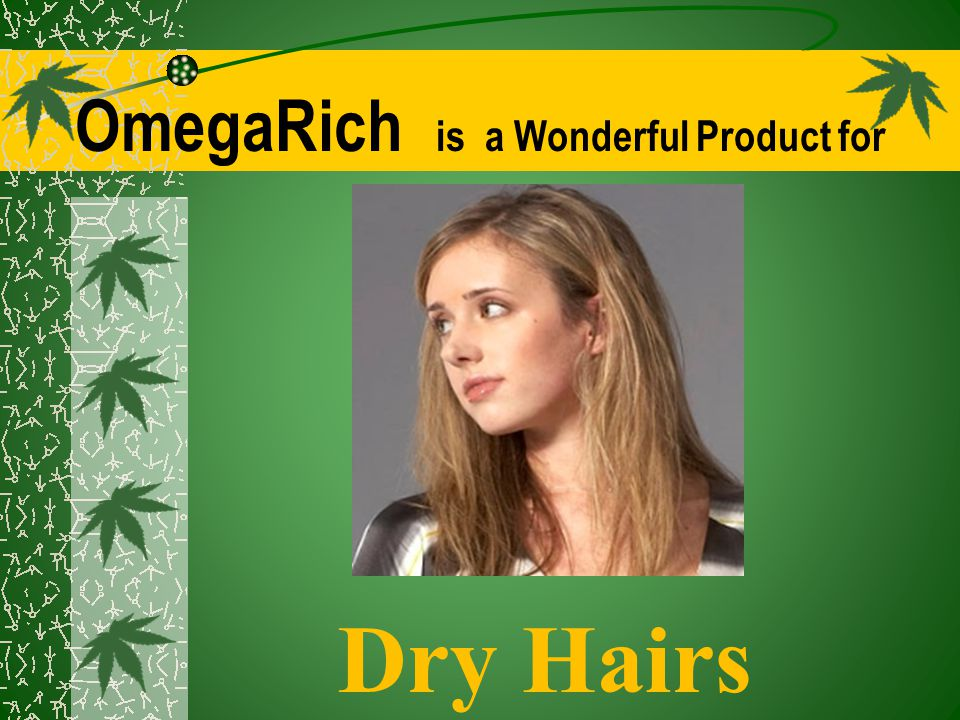 OmegaRich is a Wonderful Product for Dry Hairs