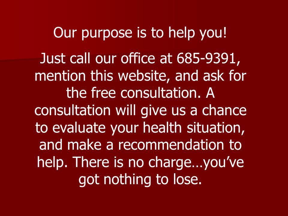 Our purpose is to help you.
