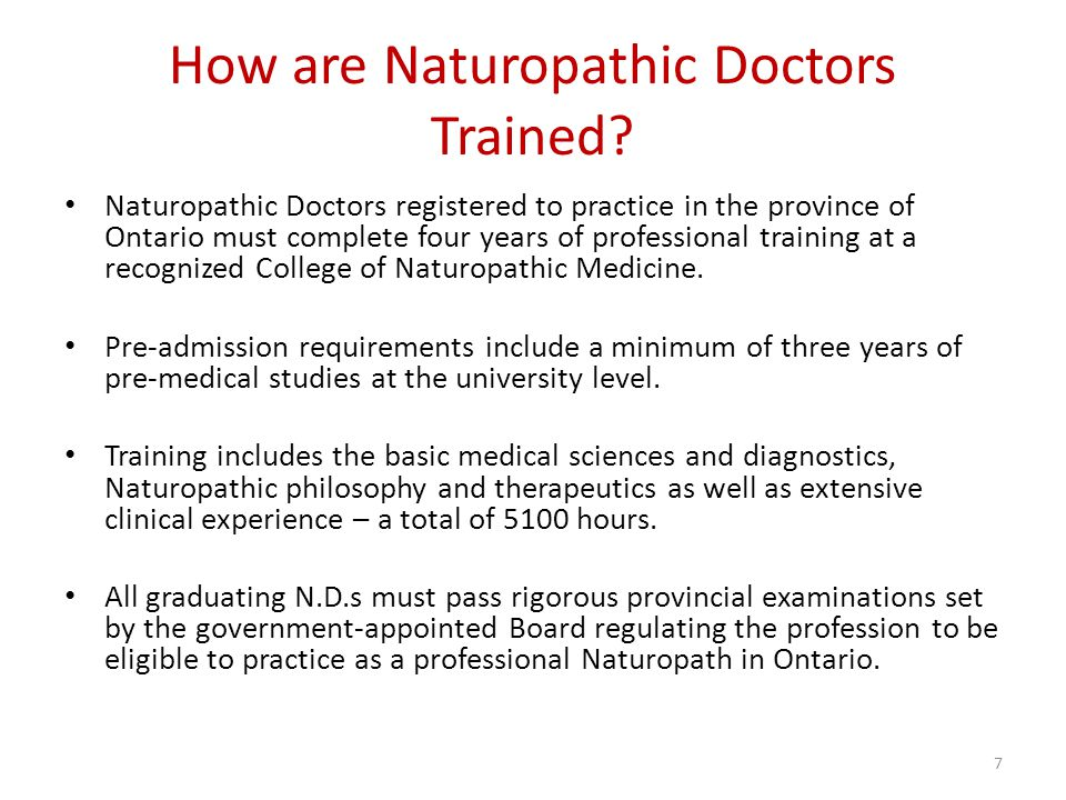 How are Naturopathic Doctors Trained.