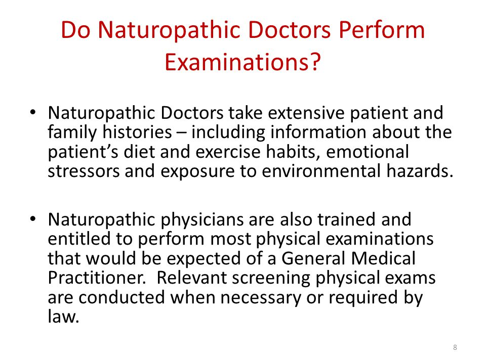 Do Naturopathic Doctors Perform Examinations.