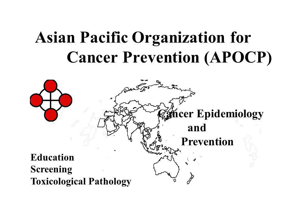 APOCP Groups Australasia Central Asia China Japan Korea South Asia South-East Asia Western Asia http://www.apocp.org Education Epidemiology Screening and Intervention Toxicological Pathology Vol 5 2004 ASIAN PACIFIC JOURNAL of CANCER PREVENTION The Official Publication of the Asian Pacific Organization for Cancer Prevention An Official Journal of the International Association of Cancer Registries