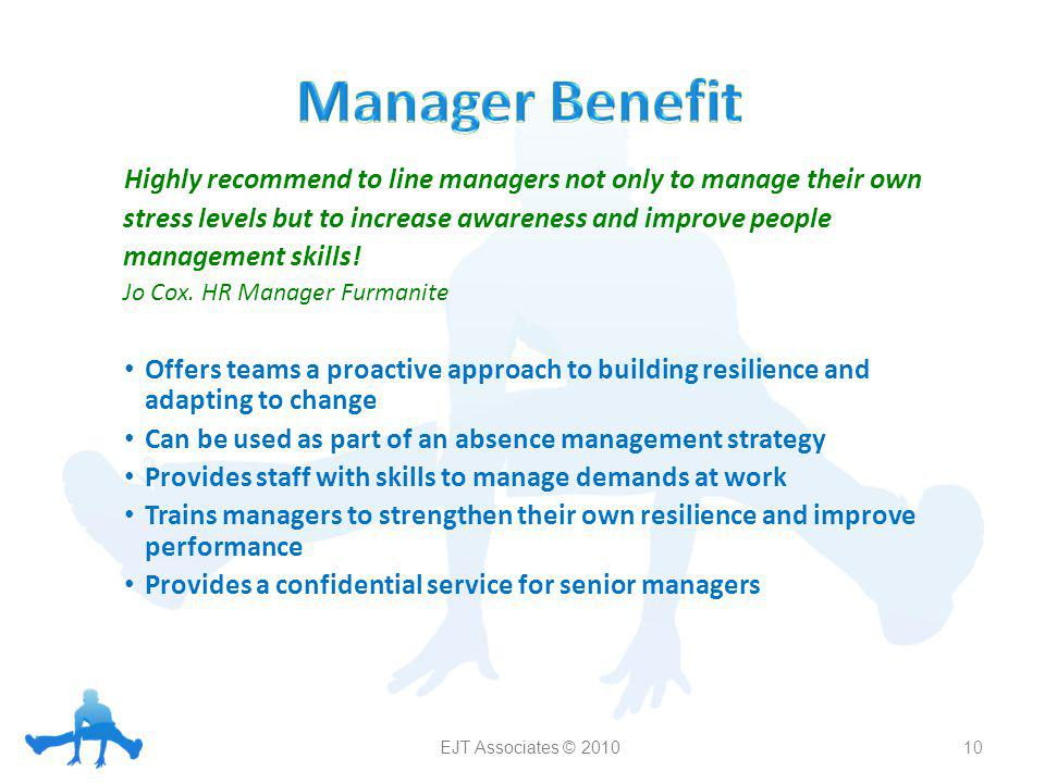 Highly recommend to line managers not only to manage their own stress levels but to increase awareness and improve people management skills.