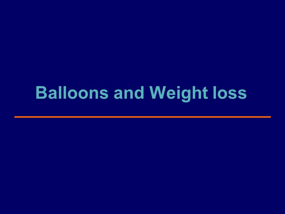 Balloons and Weight loss