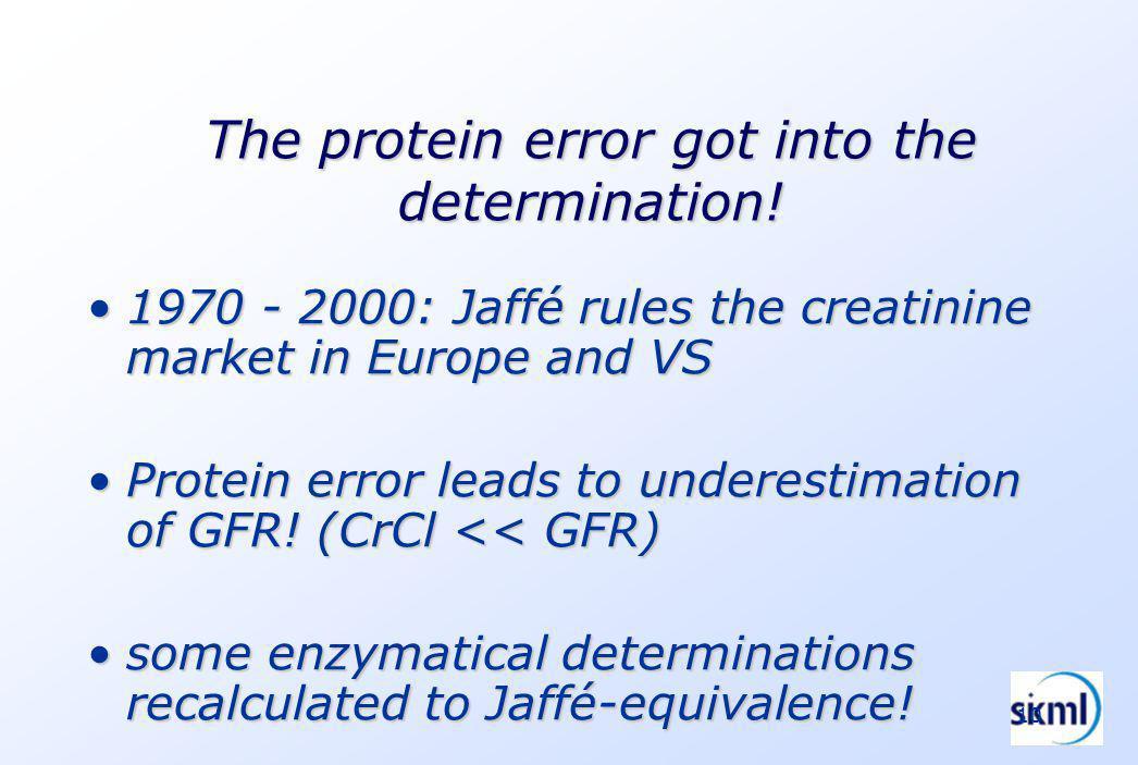 10 The protein error got into the determination.