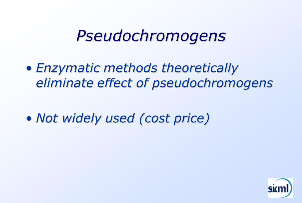12 Pseudochromogens Enzymatic methods theoretically eliminate effect of pseudochromogensEnzymatic methods theoretically eliminate effect of pseudochromogens Not widely used (cost price)Not widely used (cost price)