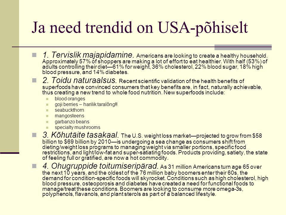Ja need trendid on USA-põhiselt 1. Tervislik majapidamine.