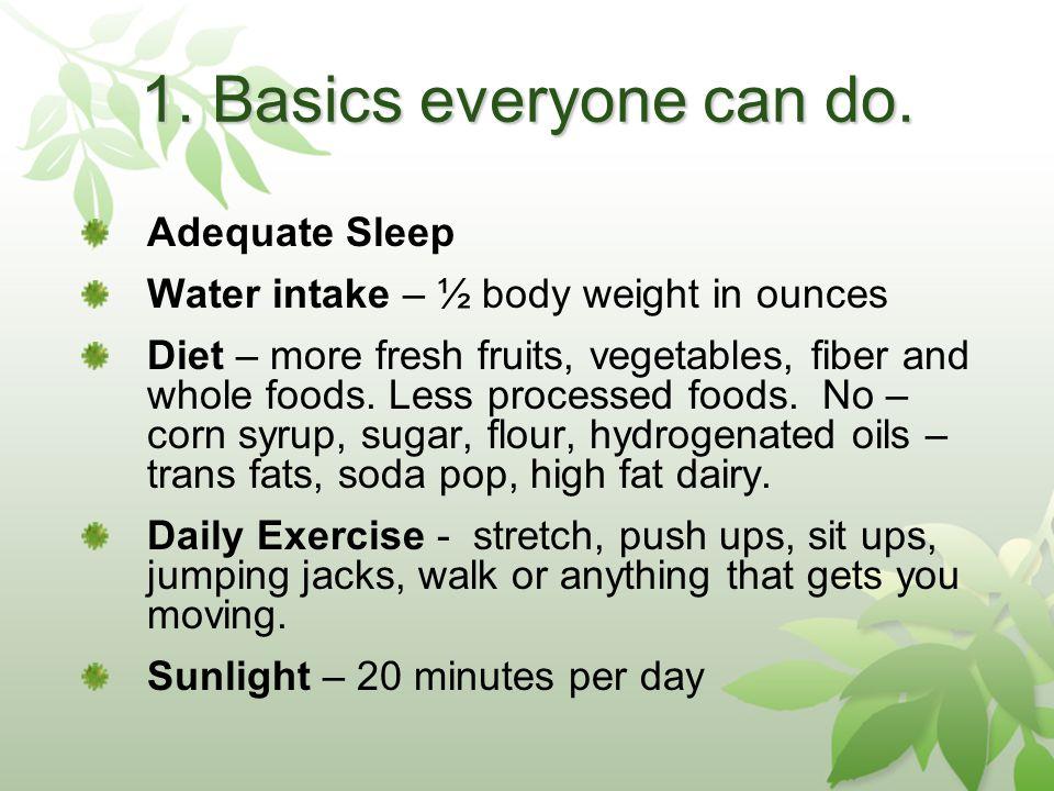 1.Basics everyone can do.
