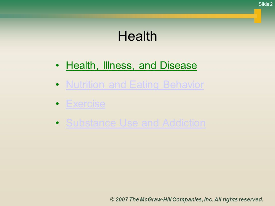 Slide 2 © 2007 The McGraw-Hill Companies, Inc. All rights reserved.