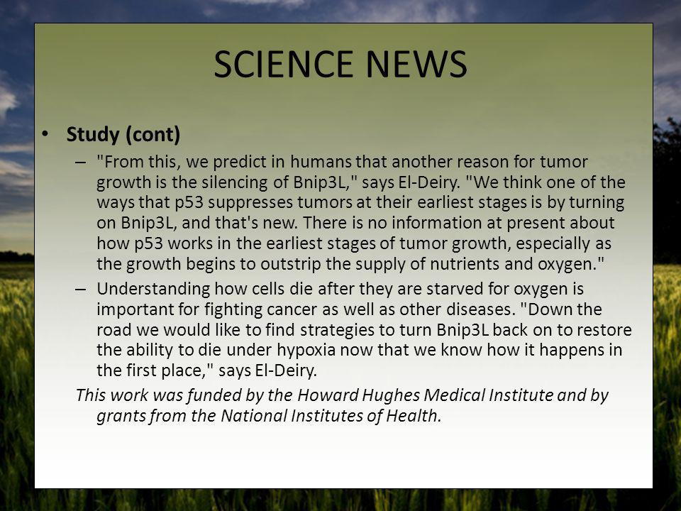 SCIENCE NEWS Study (cont) –