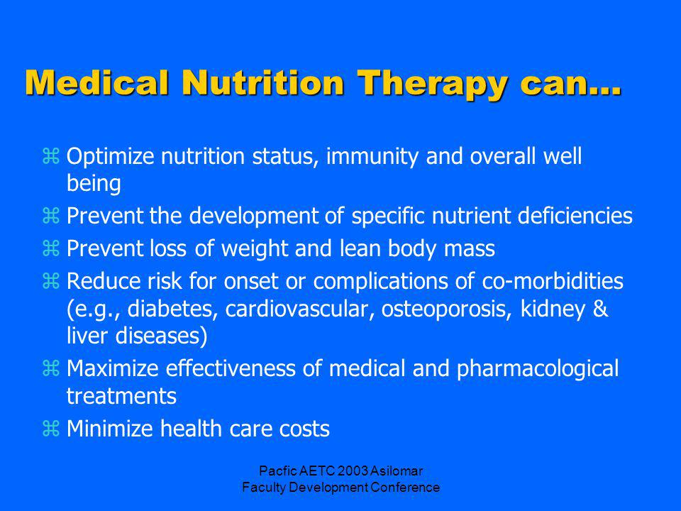 Pacfic AETC 2003 Asilomar Faculty Development Conference Suggestions for Nutrition Training Content