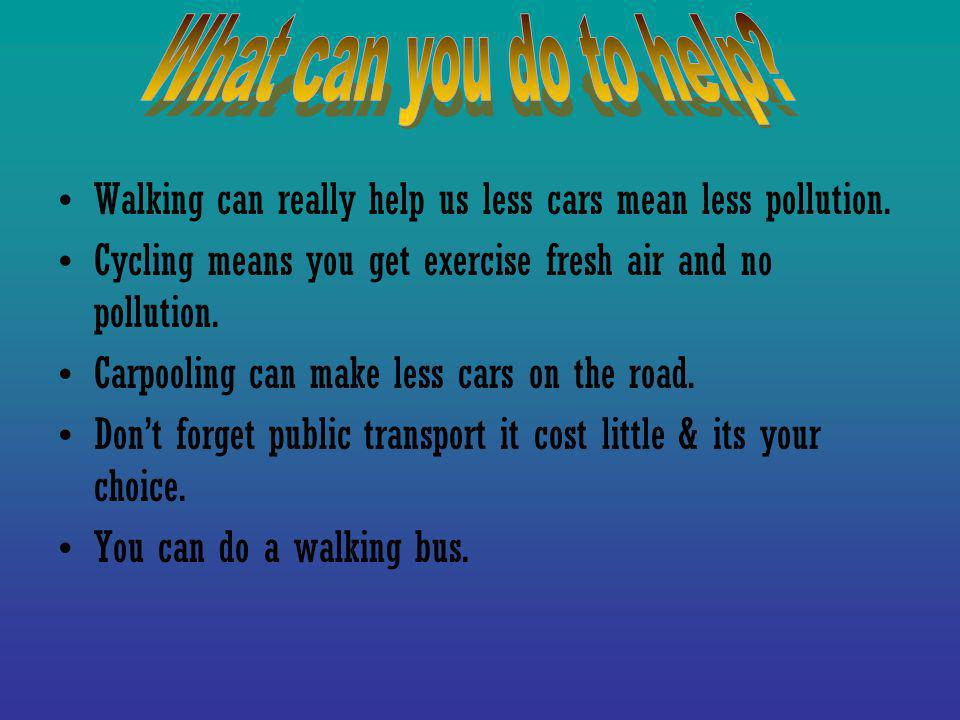 Public transport is cheap & environmentally friendly.