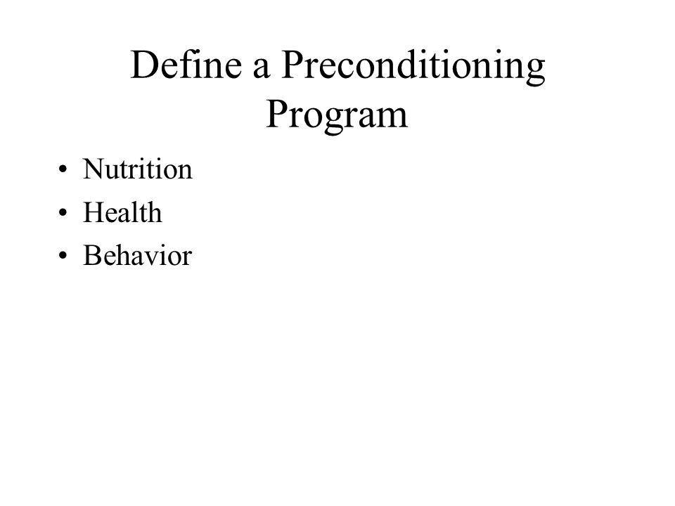 Define a Preconditioning Program Nutrition Health Behavior