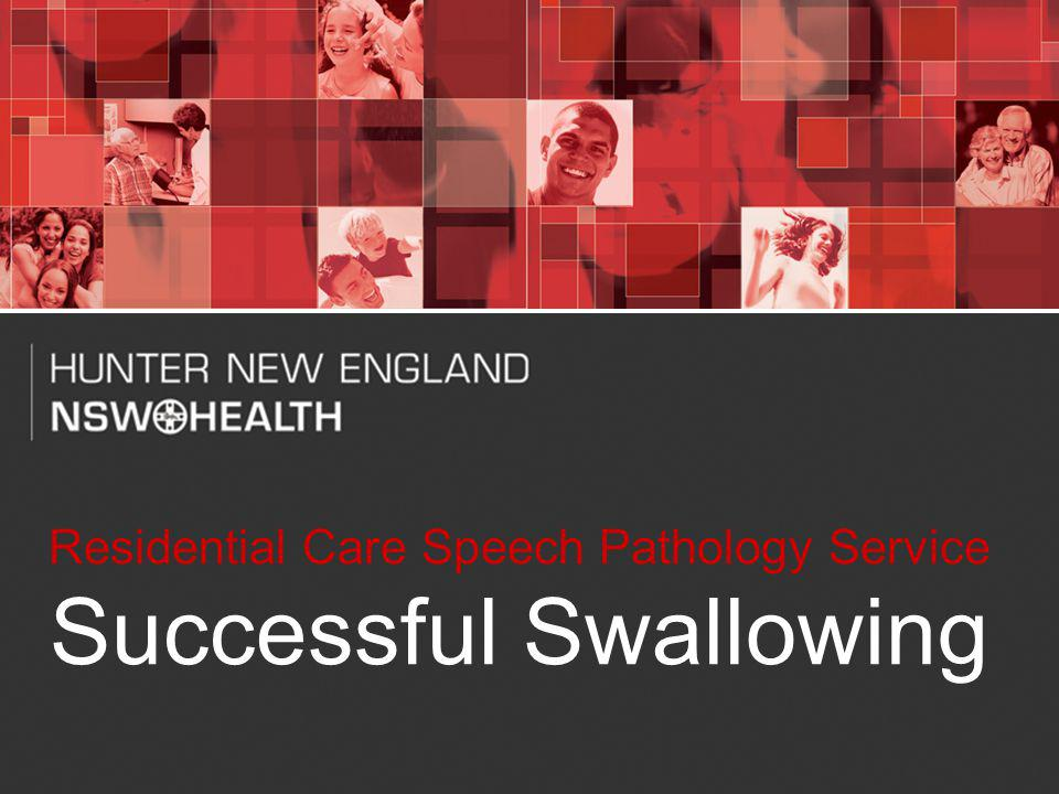 1 Residential Care Speech Pathology Service Successful Swallowing