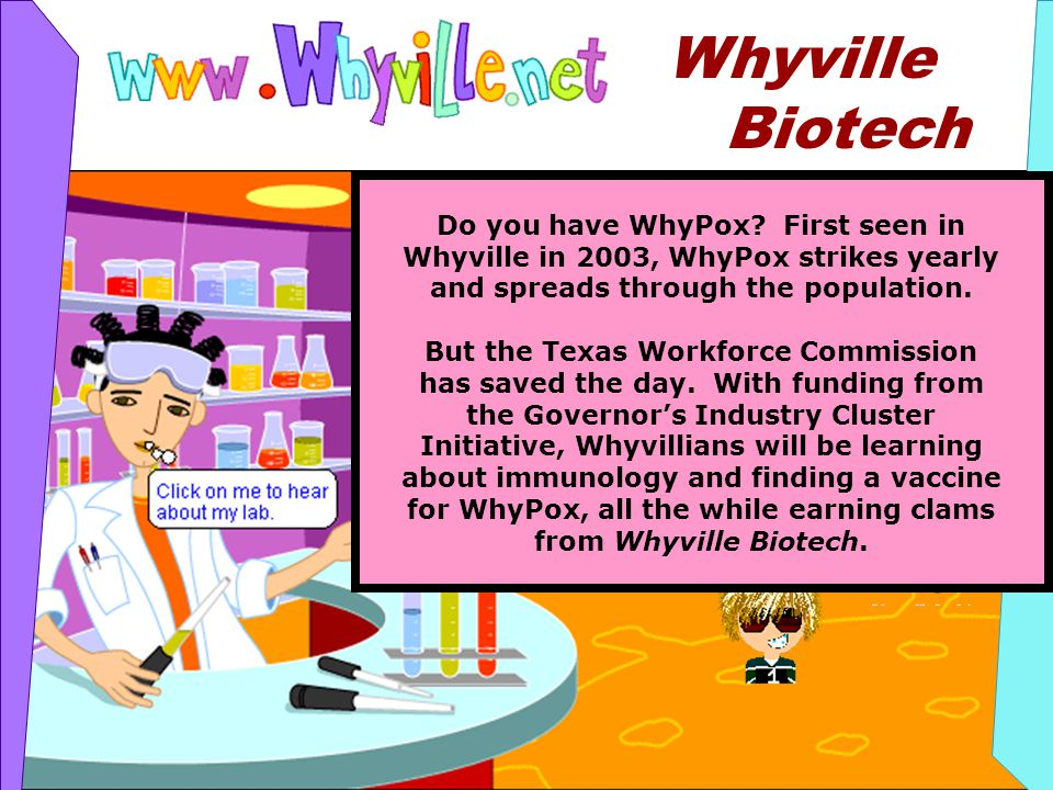 © numedeon, inc Whyville Biotech Do you have WhyPox.