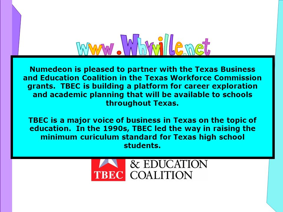 & Numedeon is pleased to partner with the Texas Business and Education Coalition in the Texas Workforce Commission grants.