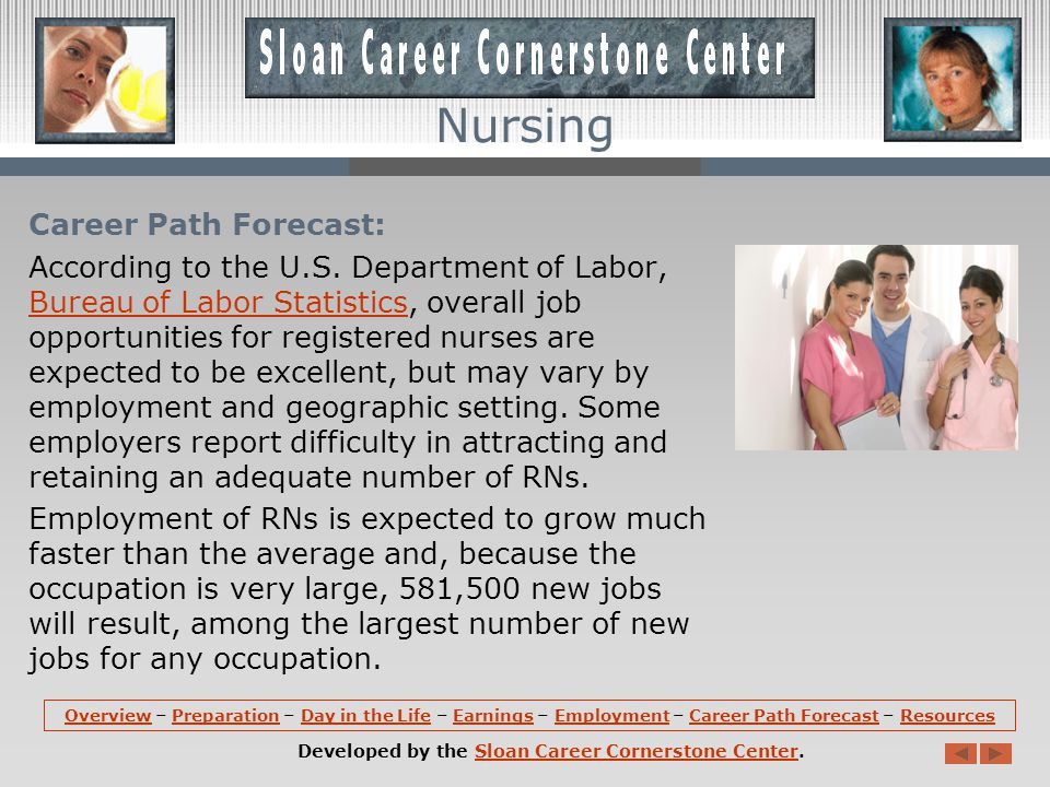 Employment: As the largest health care occupation, registered nurses hold about 2.6 million jobs in the United States.