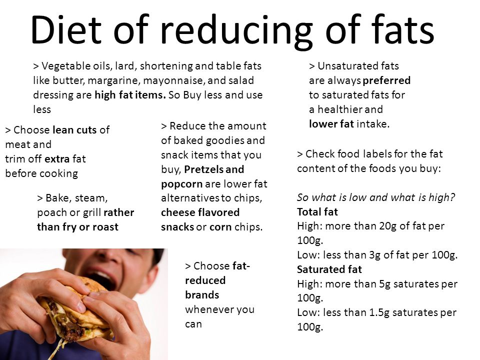 Diet of lower fat intake is one of the main way to reduce fats, is/are there any other more effective way/s.