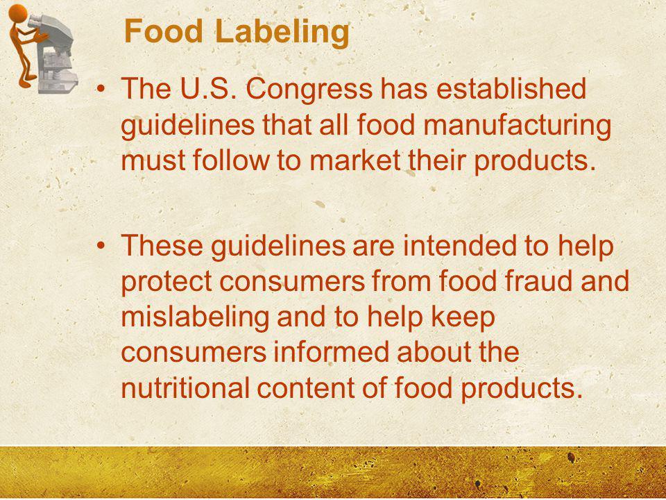 Food Labeling The U.S.