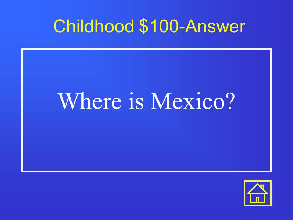 Childhood $100 I got lost in this country.