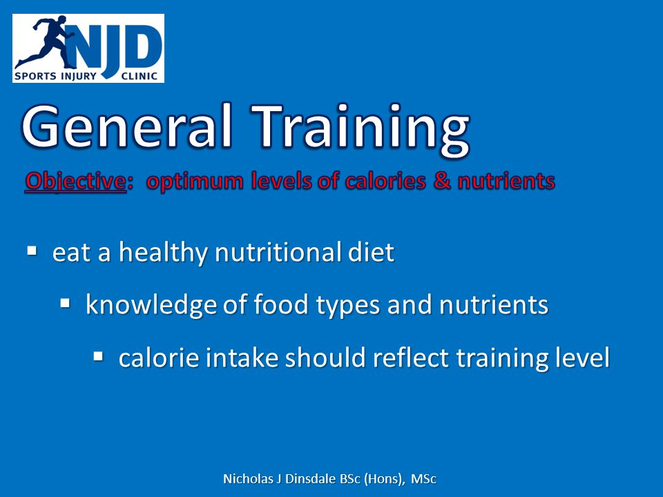 eat a healthy nutritional diet eat a healthy nutritional diet knowledge of food types and nutrients knowledge of food types and nutrients calorie inta